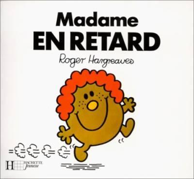 madame en retard